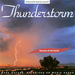 Sounds of the Earth: Thunderstorm CD