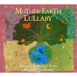 Mother Earth Lullaby CD