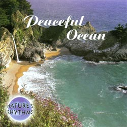 Nature's Rhythms: Peaceful Ocean CD