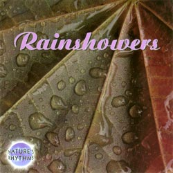 Nature's Rhythms: Rainshowers CD