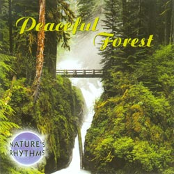 Nature's Rhythms: Peaceful Forest CD