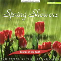 Sounds of the Earth: Spring Showers CD