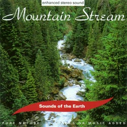 Sounds of the Earth: Mountain Stream CD