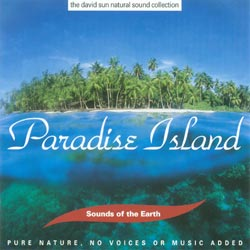 Sounds of the Earth: Paradise Island CD