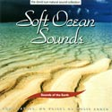 Sounds of the Earth: Soft Ocean Sounds CD