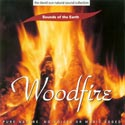 Sounds of the Earth: Woodfire CD