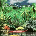 Sounds of the Earth: Exotic Paradise CD