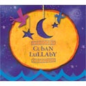 Cuban Lullaby CD