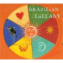 Brazilian Lullaby CD