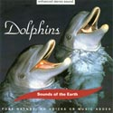 Sounds of the Earth: Dolphins CD
