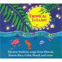 Tropical Lullaby CD