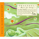 Peaceful Music for Sleep CD
