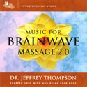 Music for Brainwave Massage 2.0 CD