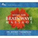 Music for Brainwave Massage 2 CD Set