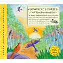 Songbird Sunrise with Alpha Brainwave Pulses CD