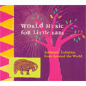 World Music for Little Ears CD