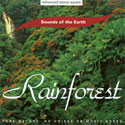 Sounds of the Earth: Rainforest CD